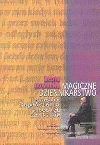 Magiczne dziennikarstwo. 148 s., 170 x 240 mm, 300 g oprawa broszurowa matowa bibliogr. summ., Zsfg. Katowice, 2006 ISBN/ISSN 83-226-1303-2 Index 60.91-145