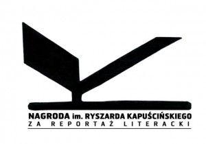 Nagroda im. Ryszarda Kapuścińskiego za reportaż.