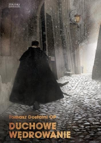 Duchowe wędrowanie Tomasz Dostatni
